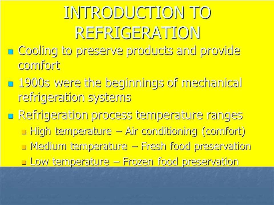 INTRODUCTION TO REFRIGERATION
