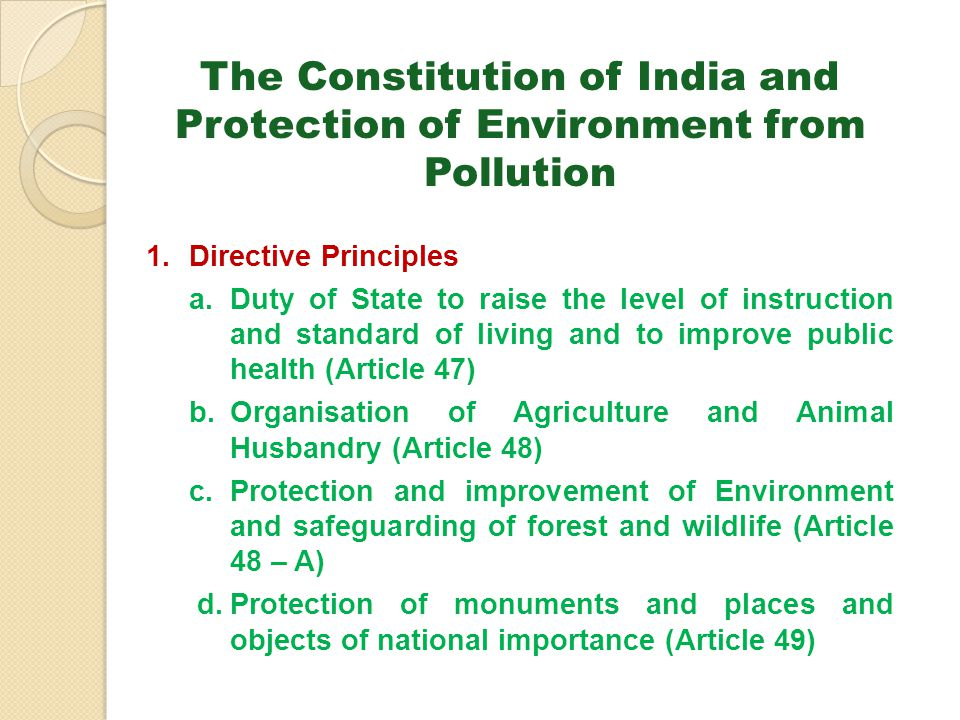 The Constitution of India and Protection of Environment from Pollution