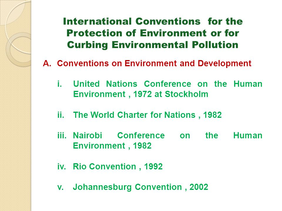 International Conventions for the Protection of Environment or for