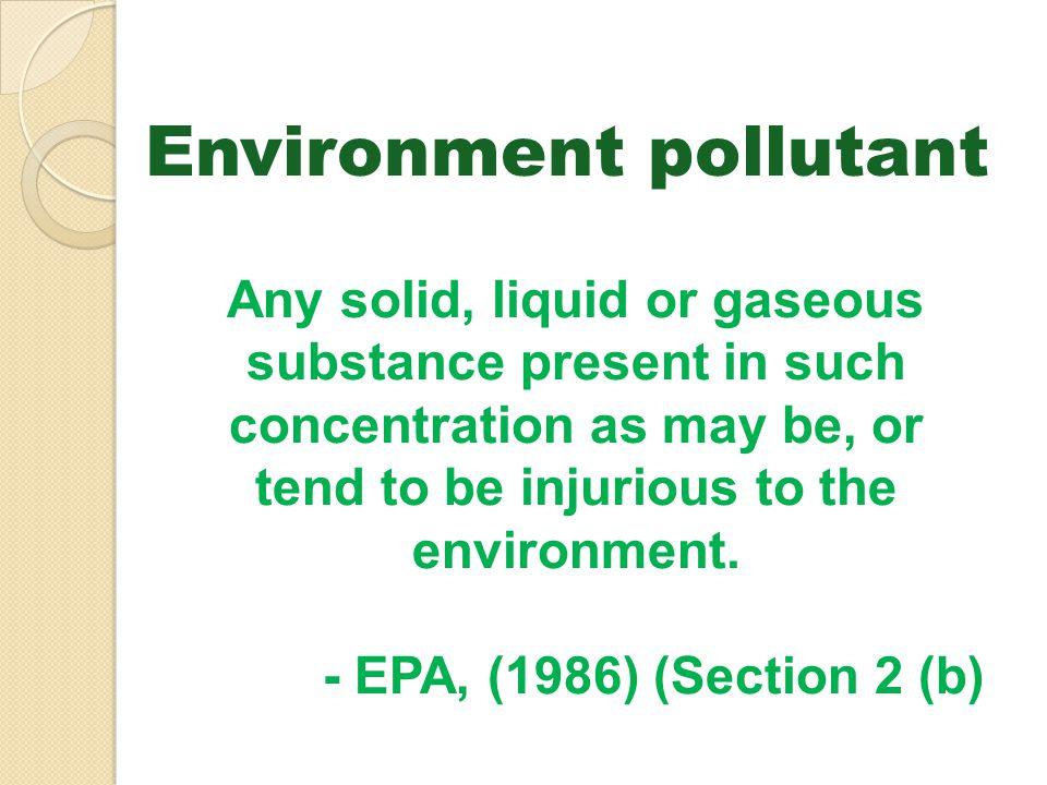 Environment pollutant