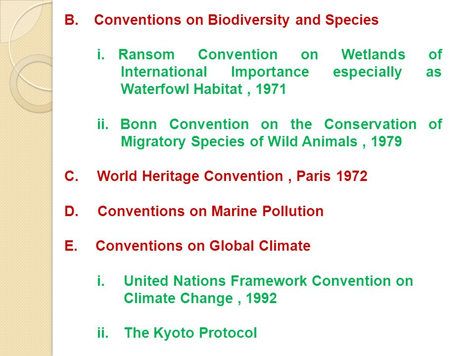 B. Conventions on Biodiversity and Species