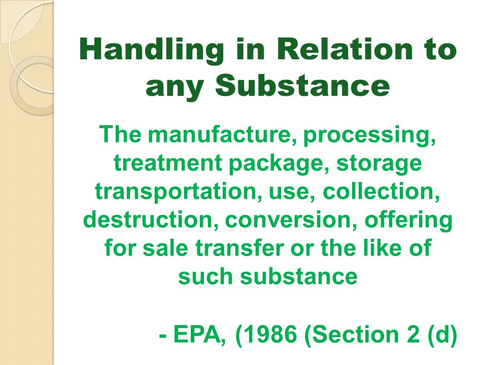 Handling in Relation to any Substance