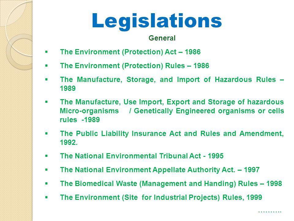 Legislations General The Environment (Protection) Act – 1986