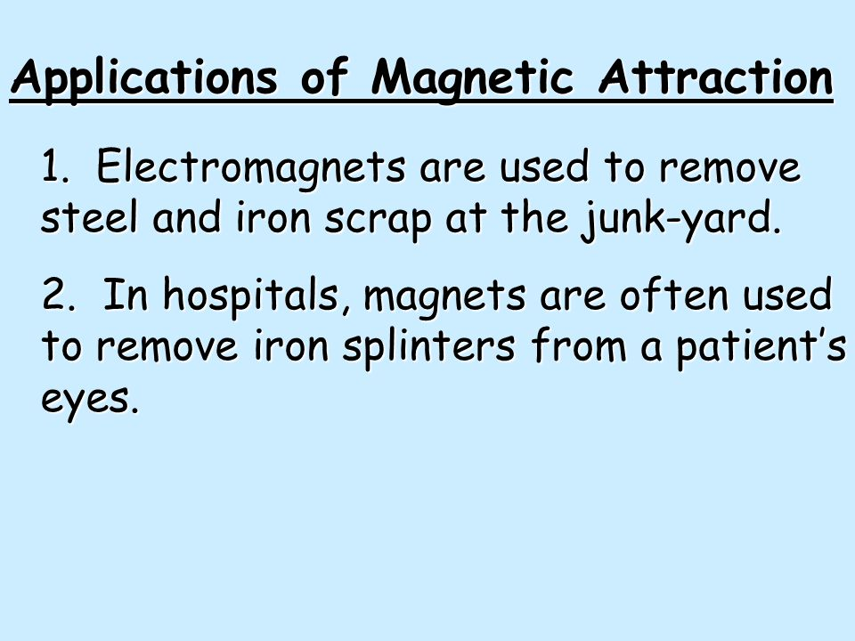 Applications of Magnetic Attraction