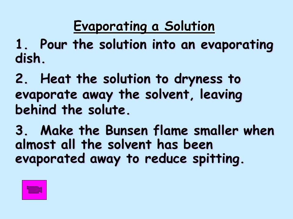 Evaporating a Solution