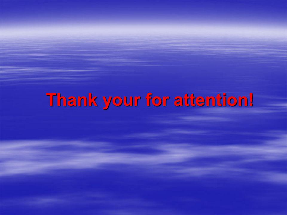 Thank your for attention!