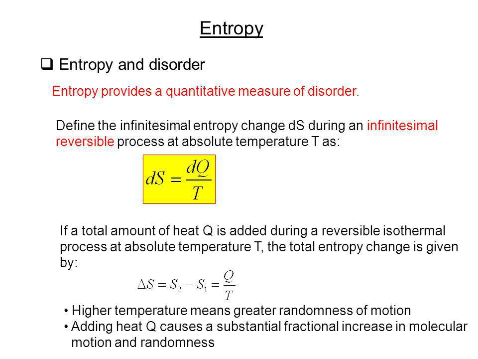 Entropy Entropy and disorder