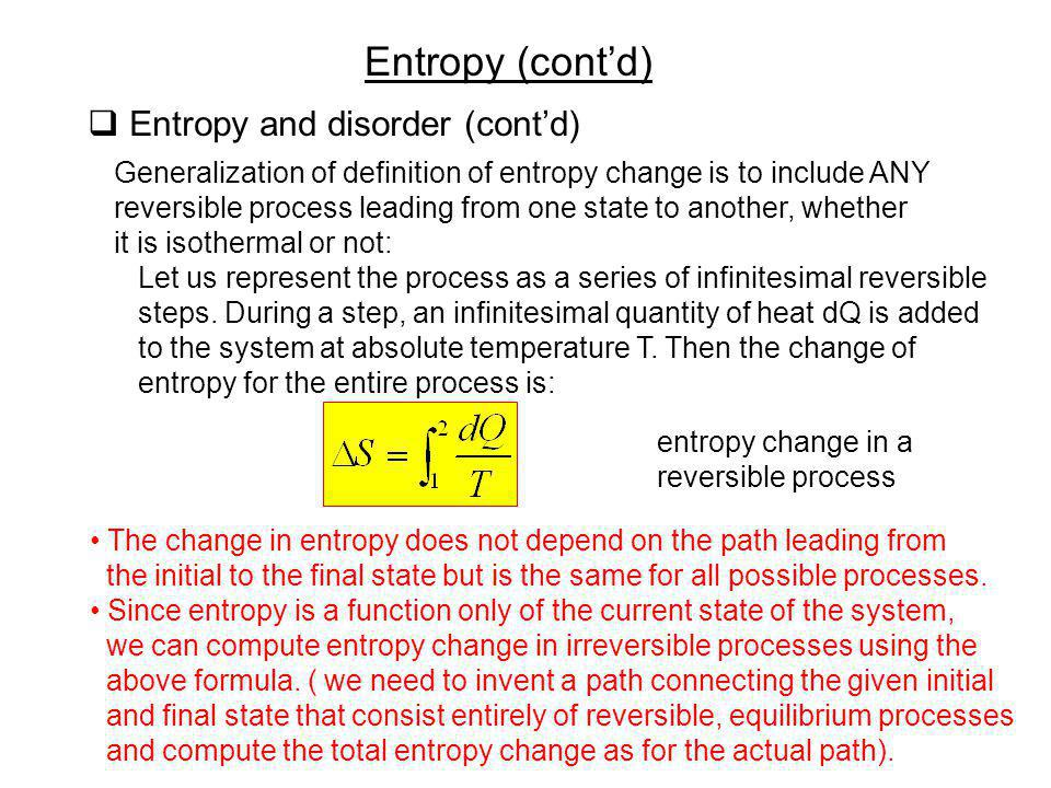 Entropy (cont'd) Entropy and disorder (cont'd)