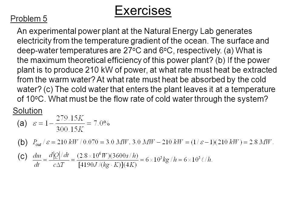 Exercises Problem 5. An experimental power plant at the Natural Energy Lab generates.