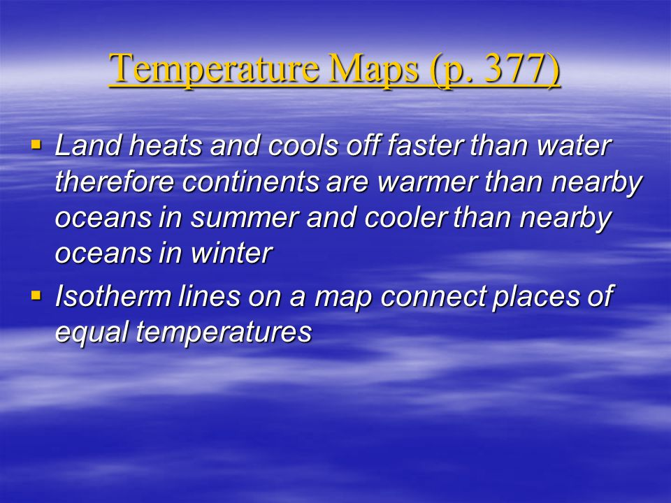 Temperature Maps (p. 377)