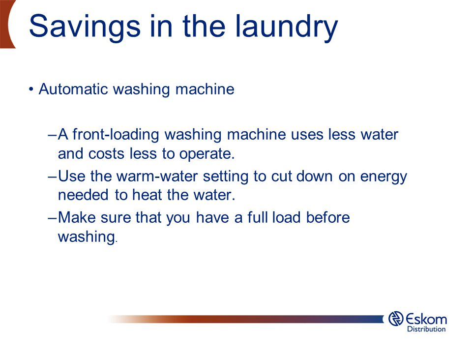 Savings in the laundry Automatic washing machine
