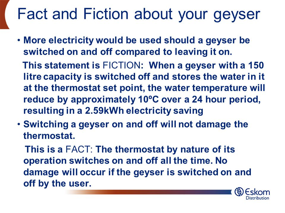 Fact and Fiction about your geyser