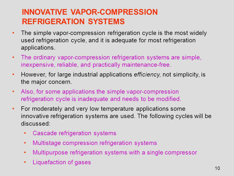 INNOVATIVE VAPOR-COMPRESSION REFRIGERATION SYSTEMS