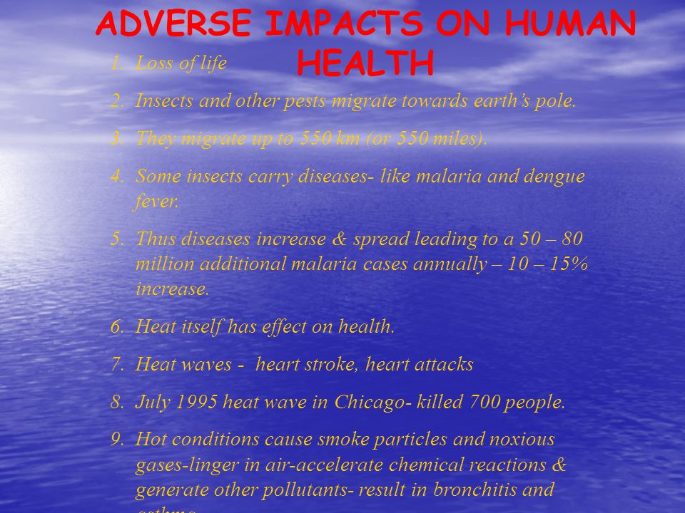ADVERSE IMPACTS ON HUMAN HEALTH