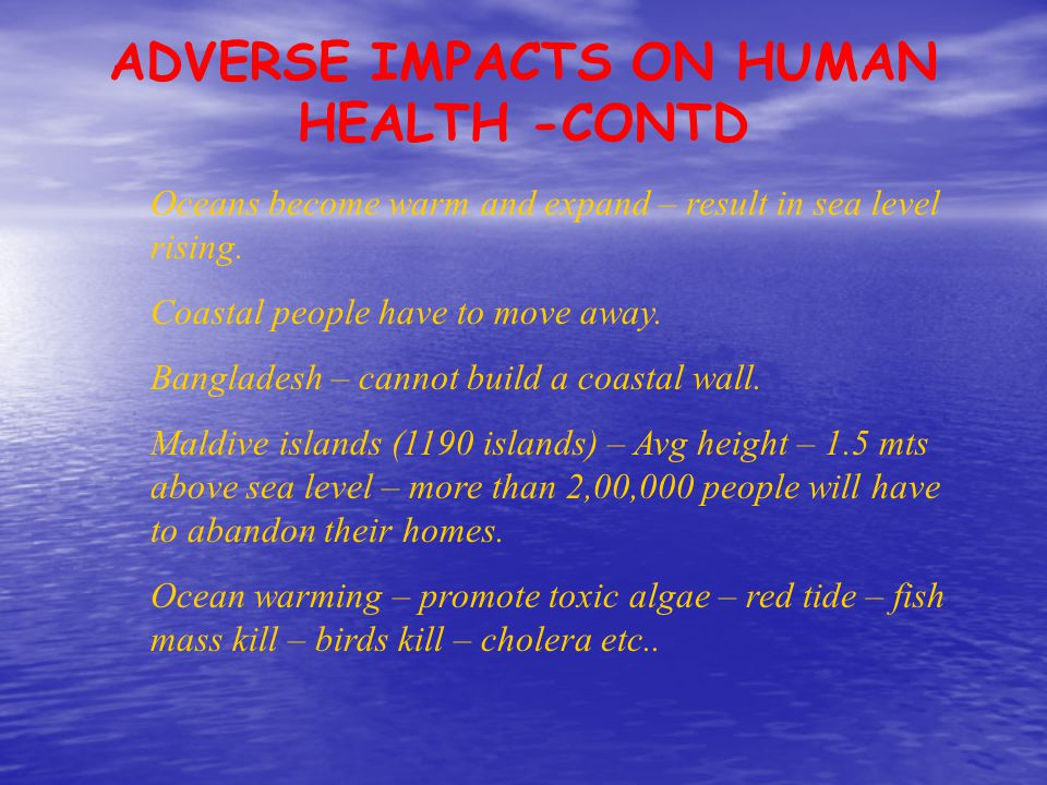 ADVERSE IMPACTS ON HUMAN HEALTH -CONTD