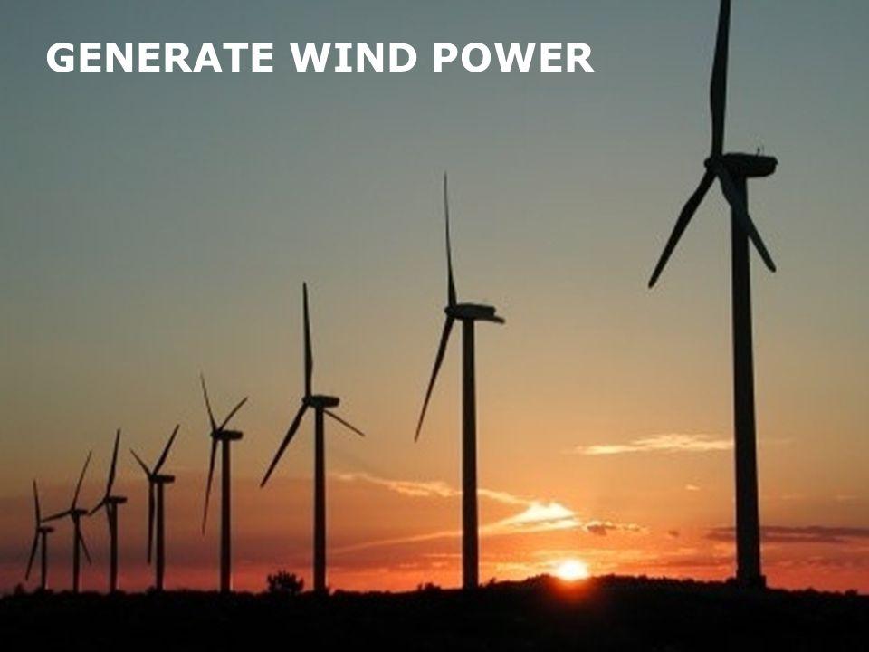GENERATE WIND POWER