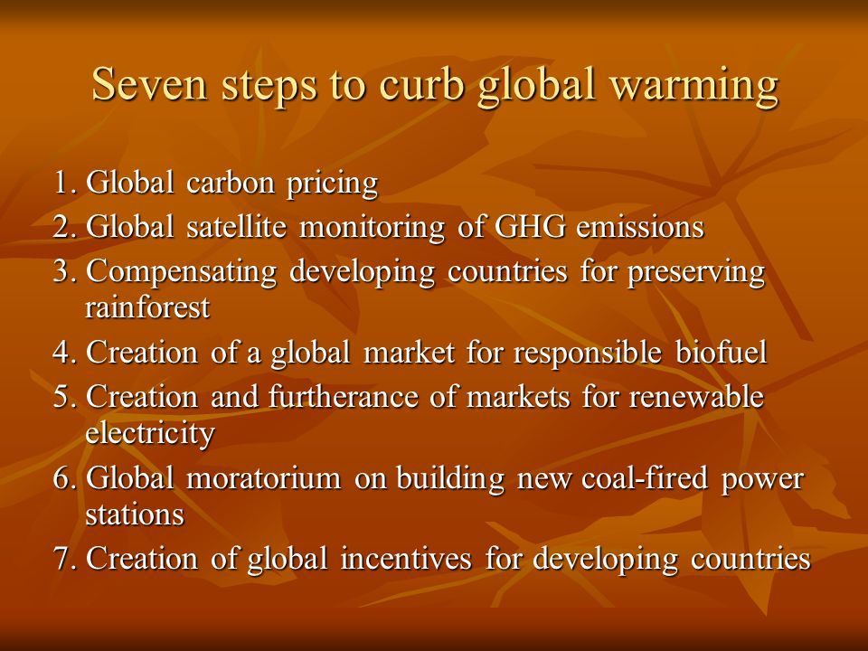 Seven steps to curb global warming