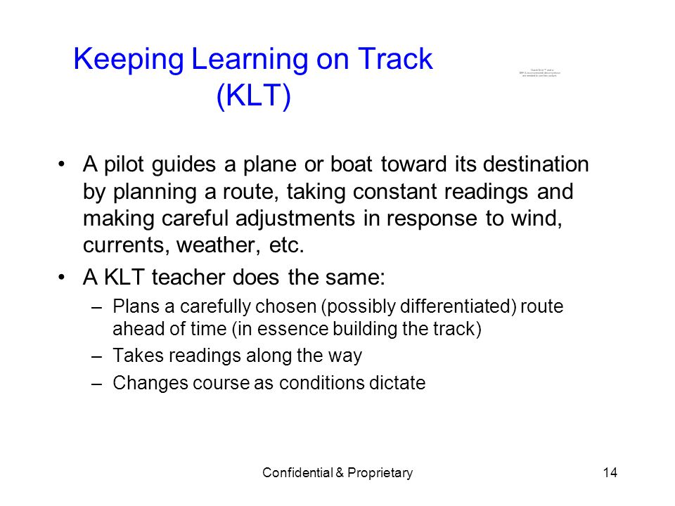 Keeping Learning on Track (KLT)
