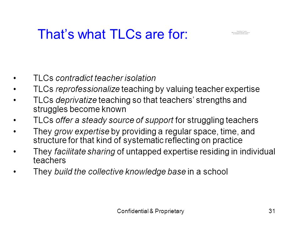 That's what TLCs are for: