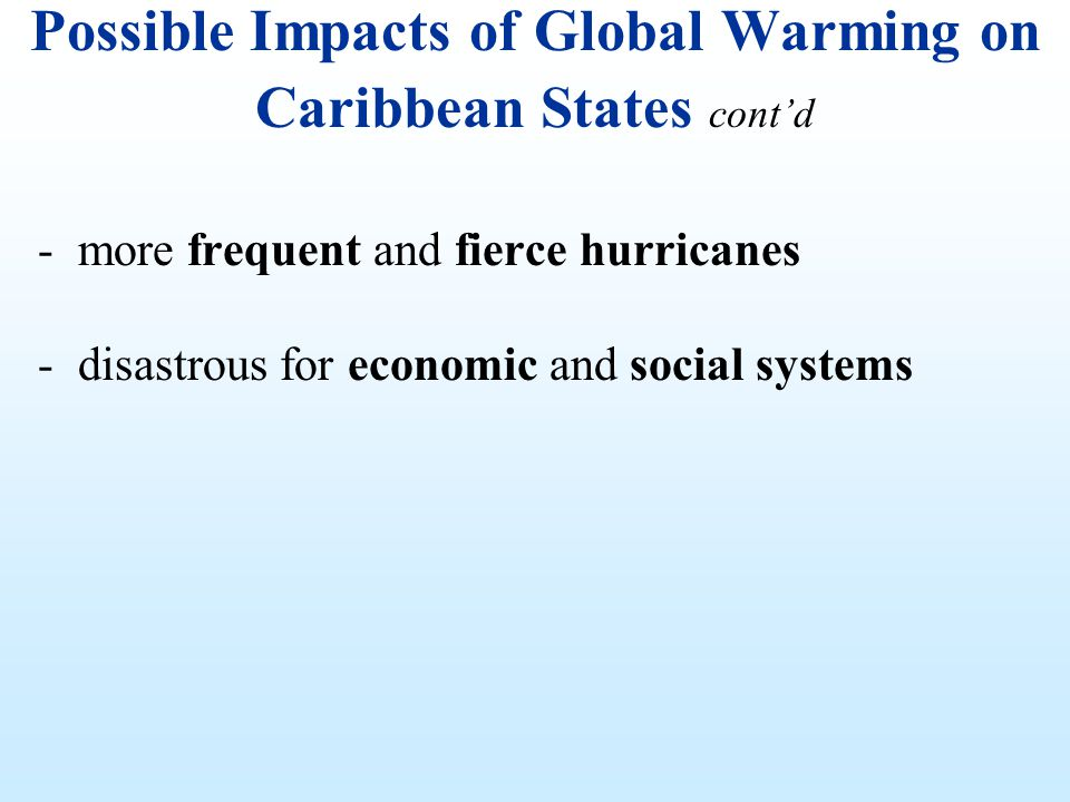 Possible Impacts of Global Warming on Caribbean States cont'd