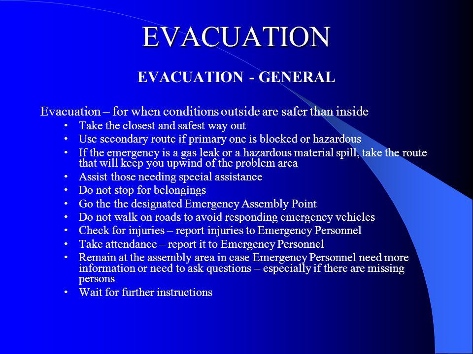 EVACUATION EVACUATION - GENERAL