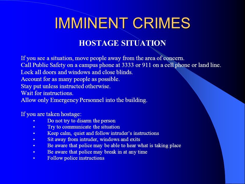 IMMINENT CRIMES HOSTAGE SITUATION