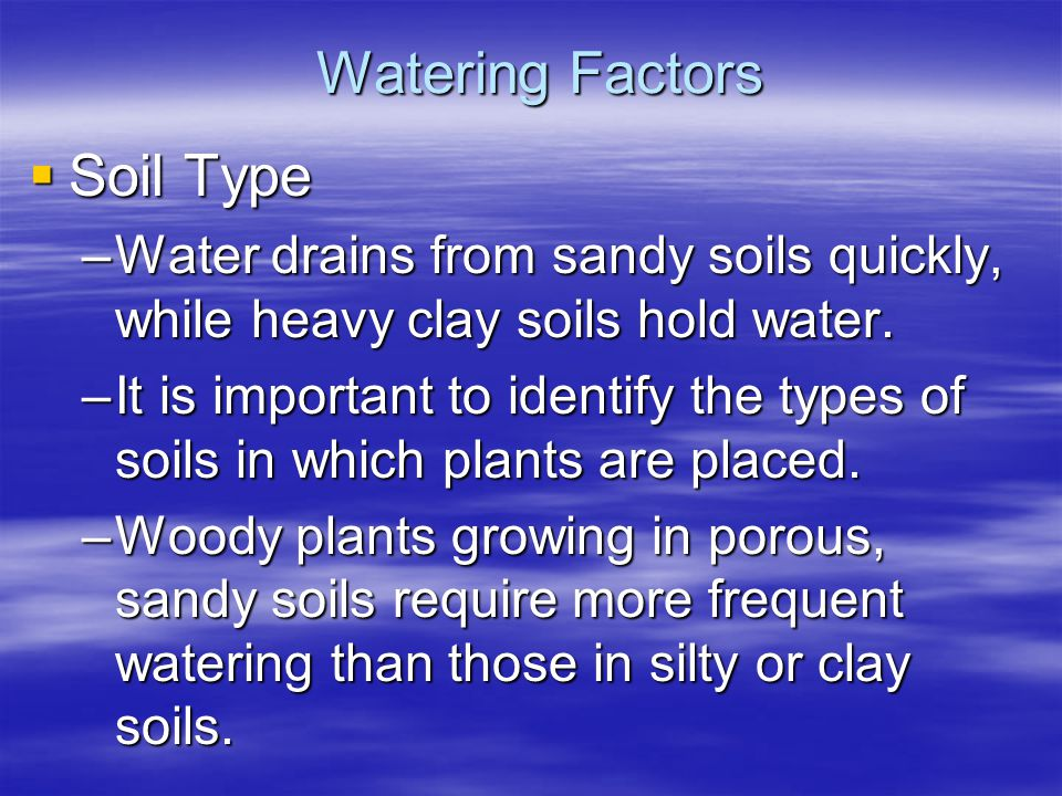 Watering Factors Soil Type