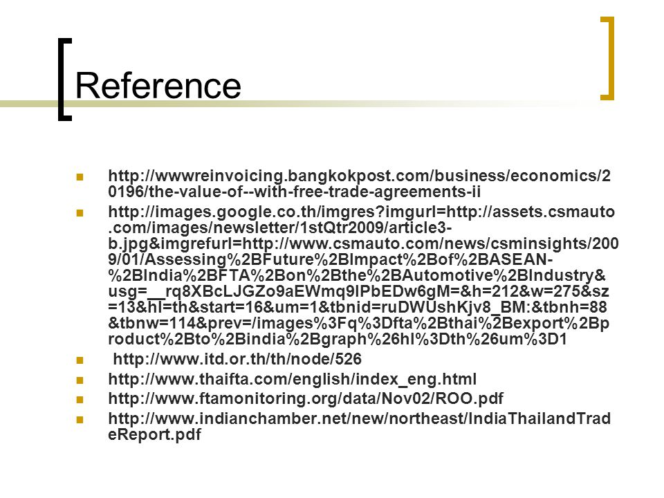 Reference http://wwwreinvoicing.bangkokpost.com/business/economics/20196/the-value-of--with-free-trade-agreements-ii.