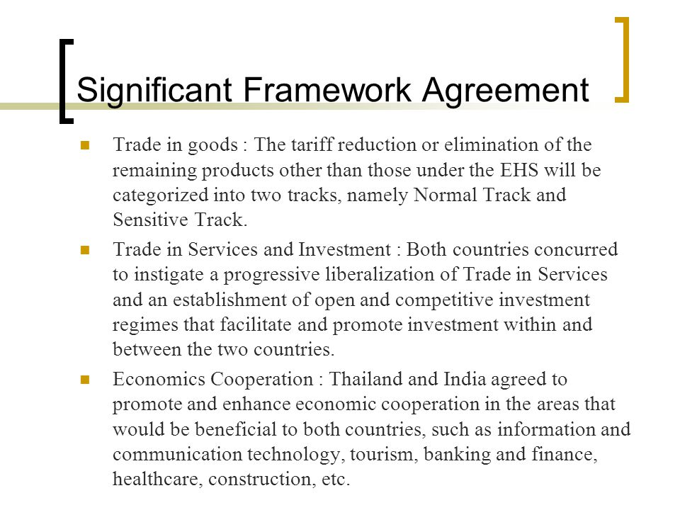 Significant Framework Agreement