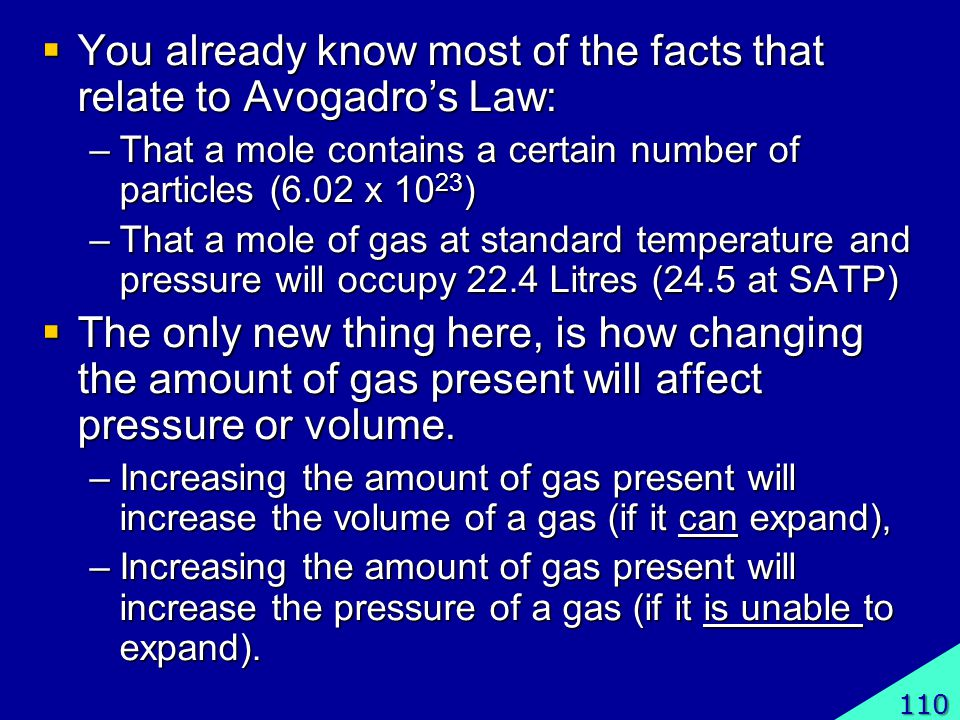 You already know most of the facts that relate to Avogadro's Law: