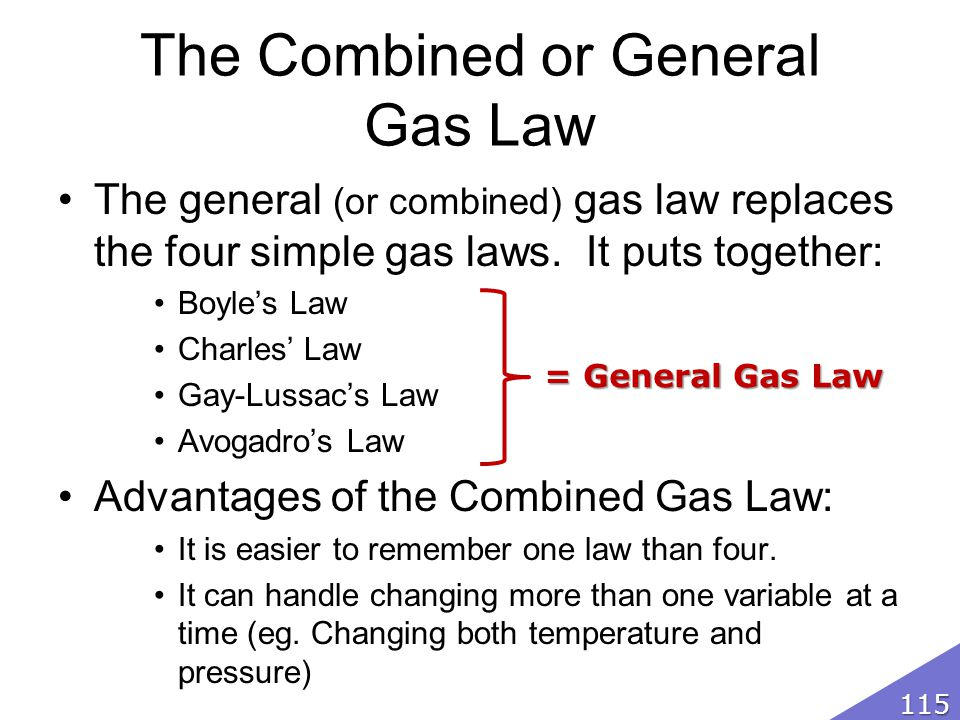 The Combined or General Gas Law