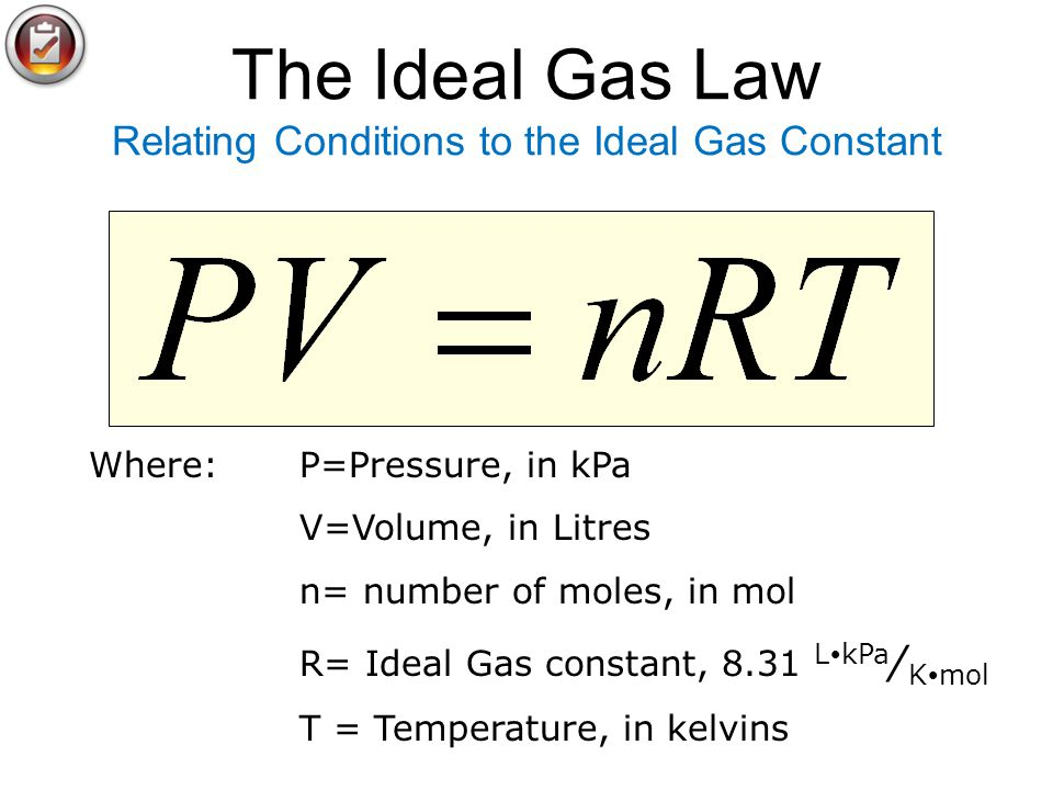 The Ideal Gas Law Relating Conditions to the Ideal Gas Constant