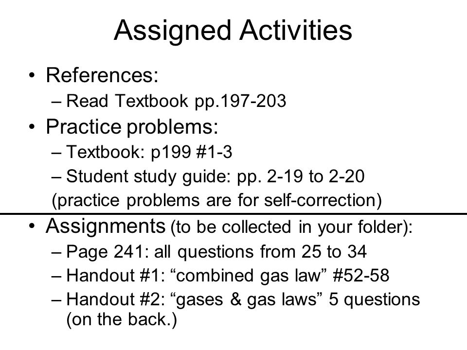 Assigned Activities References: Practice problems: