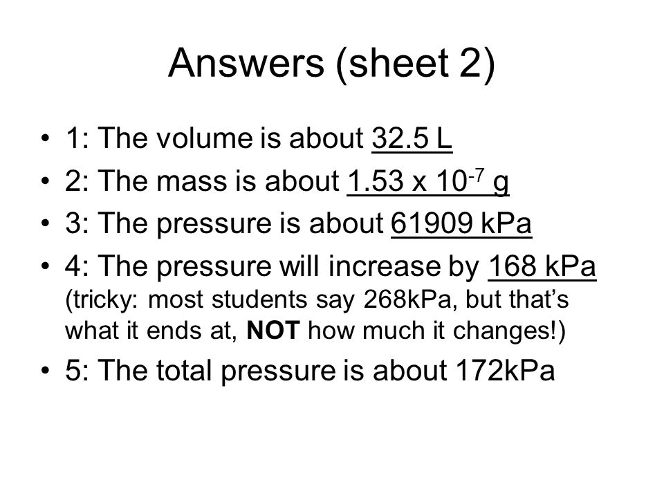Answers (sheet 2) 1: The volume is about 32.5 L