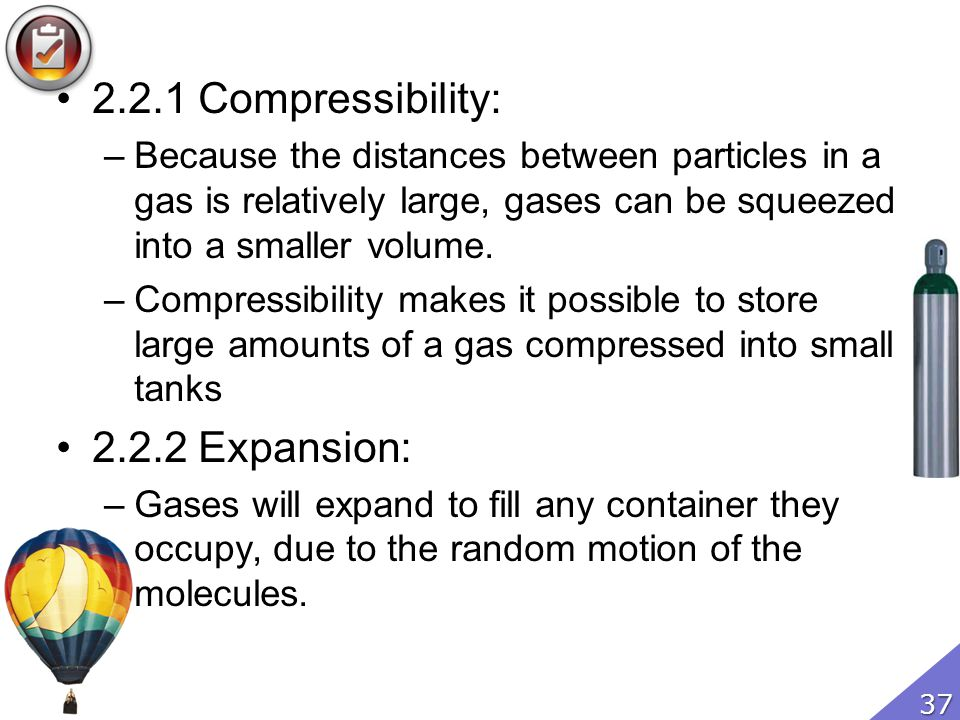 2.2.1 Compressibility: Expansion: