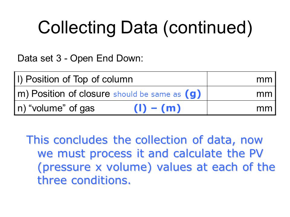 Collecting Data (continued)