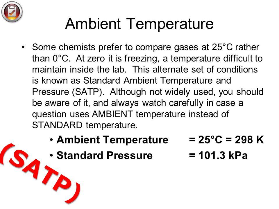 (SATP) Ambient Temperature Ambient Temperature = 25°C = 298 K