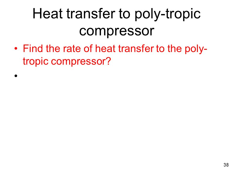 Heat transfer to poly-tropic compressor