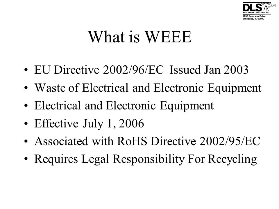 What is WEEE EU Directive 2002/96/EC Issued Jan 2003