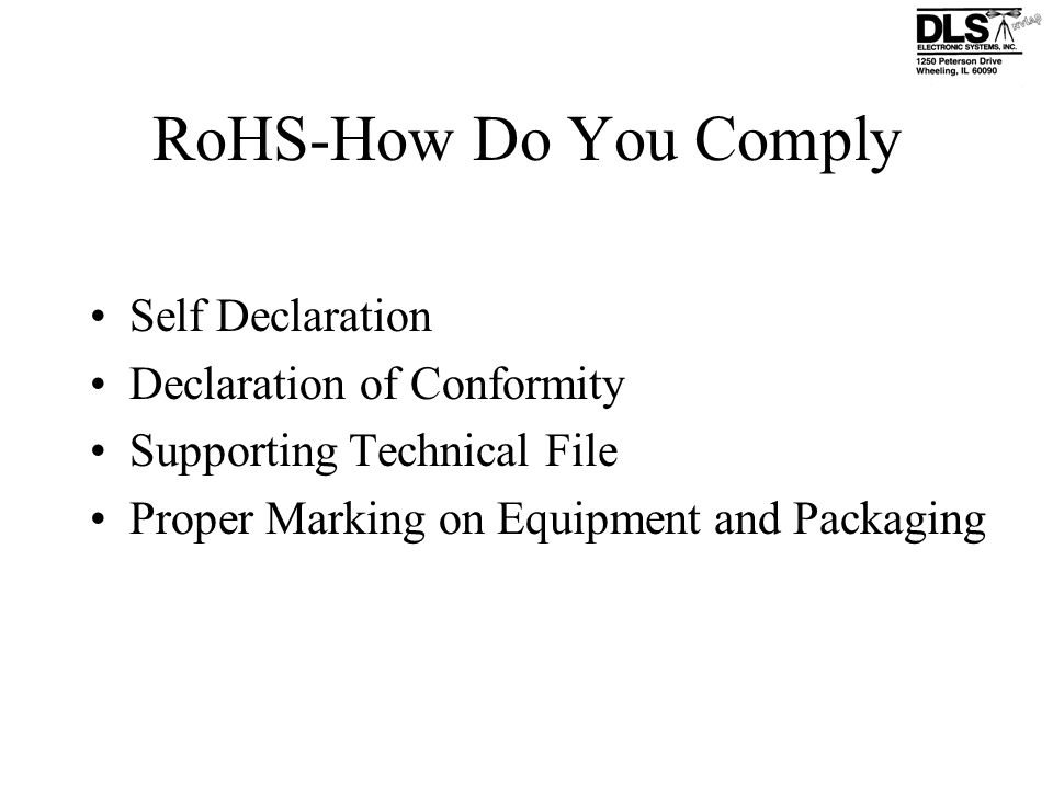 RoHS-How Do You Comply Self Declaration Declaration of Conformity