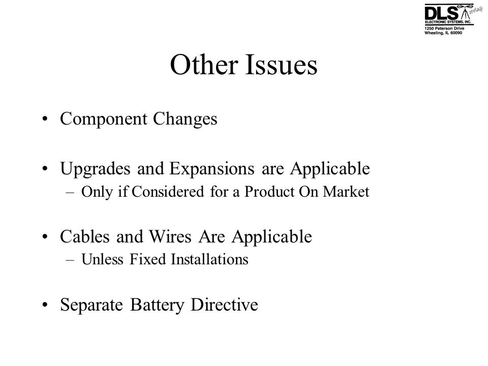 Other Issues Component Changes Upgrades and Expansions are Applicable