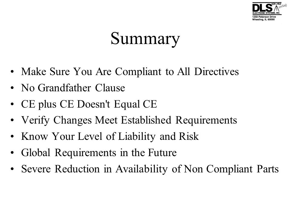 Summary Make Sure You Are Compliant to All Directives
