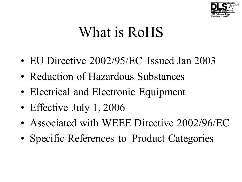 What is RoHS EU Directive 2002/95/EC Issued Jan 2003