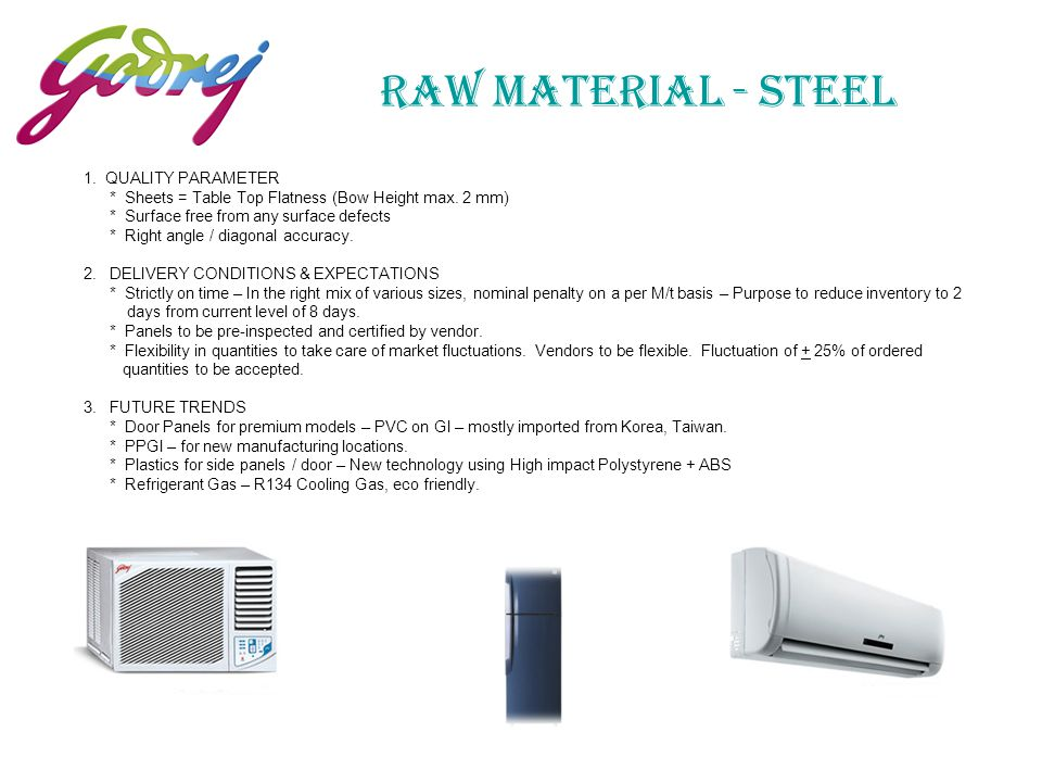 RAW MATERIAL - STEEL 5 1. QUALITY PARAMETER
