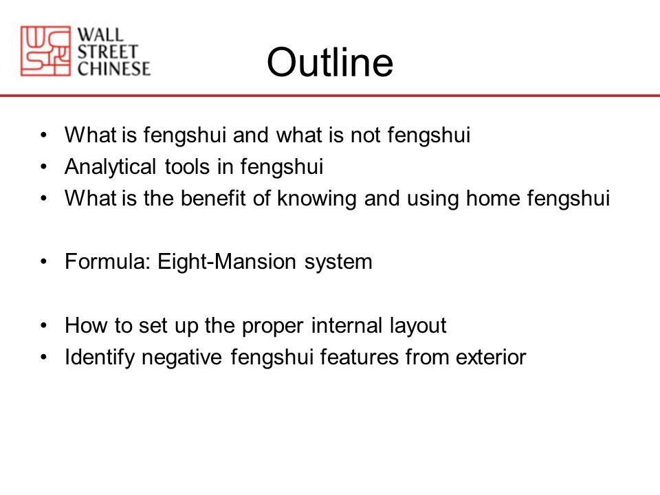 Outline What is fengshui and what is not fengshui