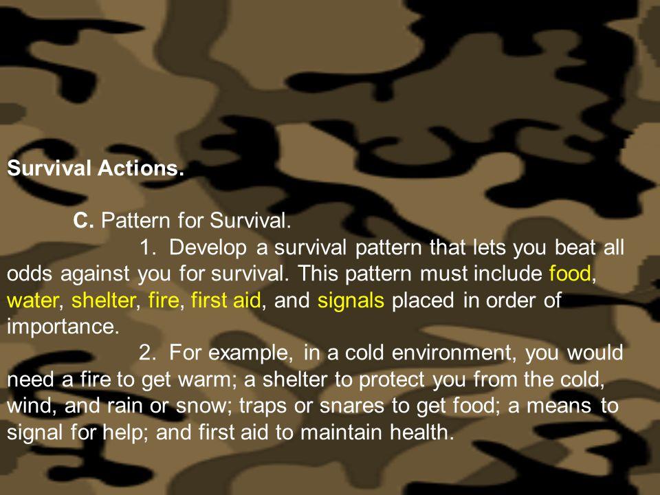 Survival Actions. C. Pattern for Survival.