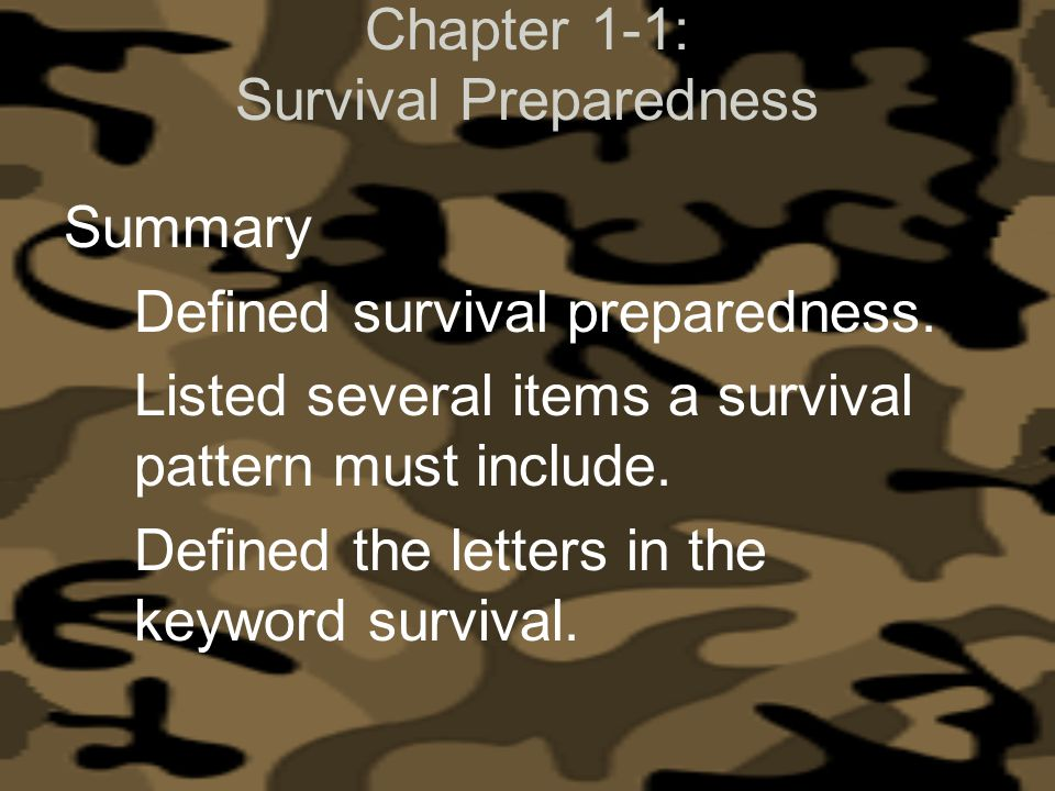 Chapter 1-1: Survival Preparedness