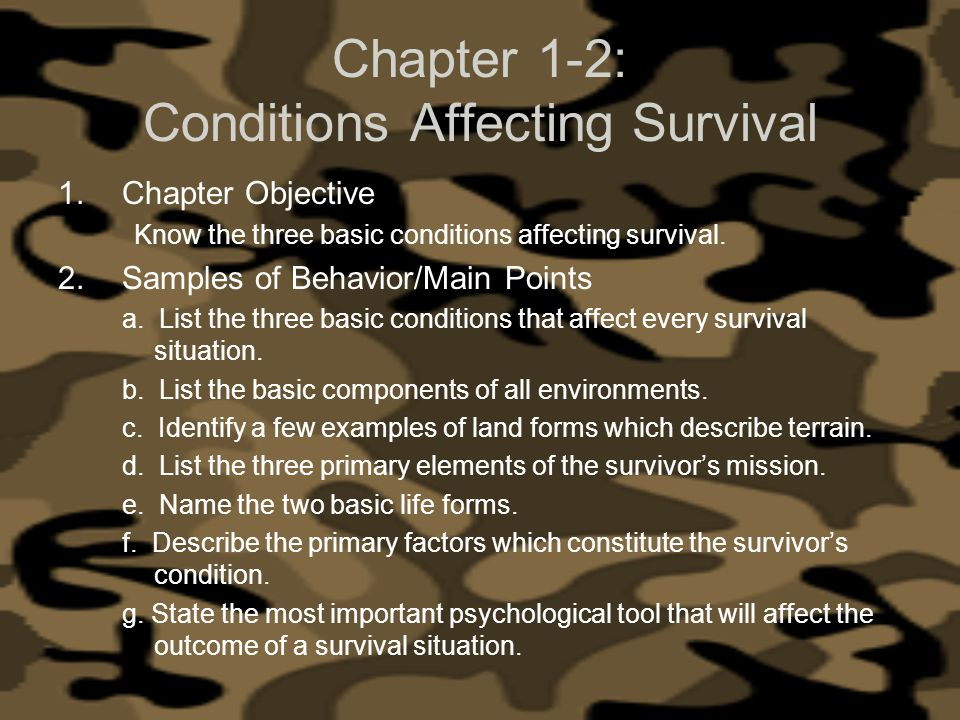 Chapter 1-2: Conditions Affecting Survival