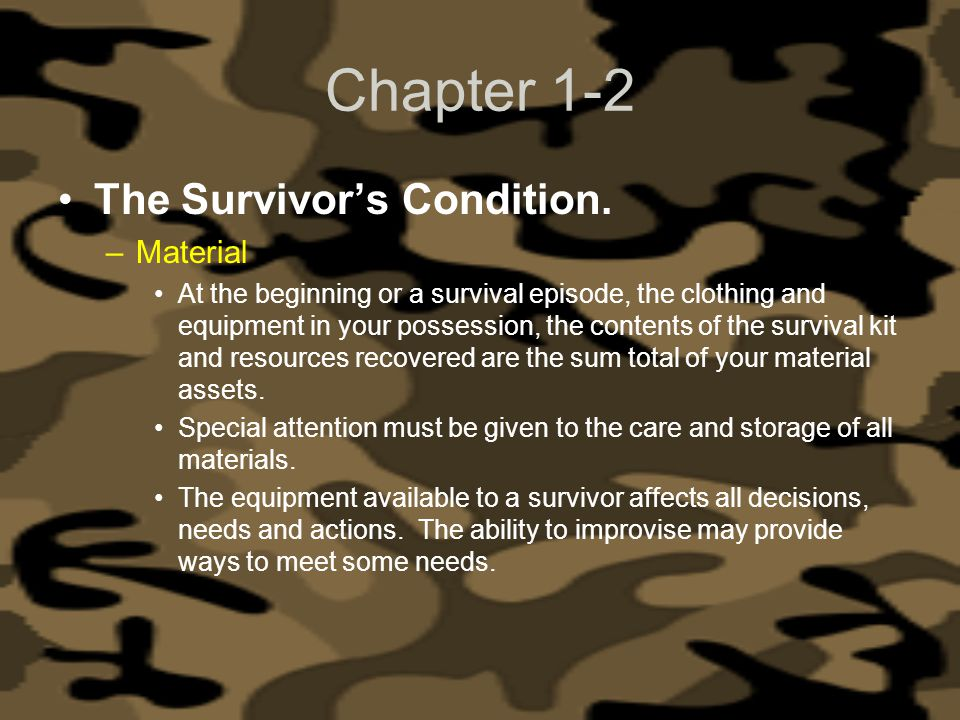 Chapter 1-2 The Survivor's Condition. Material