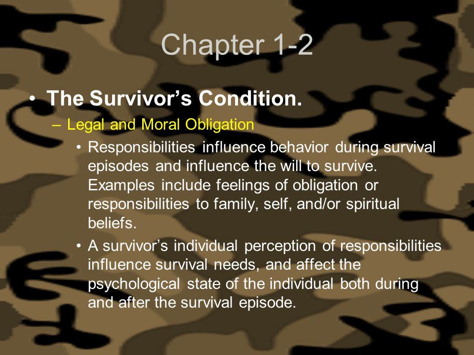 Chapter 1-2 The Survivor's Condition. Legal and Moral Obligation